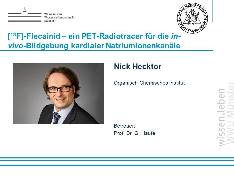 [18F]-Flecainid – ein PET-Radiotracer für die in-vivo-Bildgebung kardialer Natriumionenkanäle